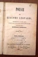 1862 POESIA LEOPARDI CAPELLINA LEOPARDI GIACOMO POESIE PRECEDUTE DA ALCUNI CENNI INTORNO ALLA VITA E AGLI SCRITTI DELL'A - Libri, Riviste, Fumetti