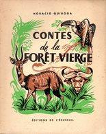 Jeunesse : Contes De La Forêt Vierge Par Horacio Quiroga Illustrations Reboussin - Livres, BD, Revues