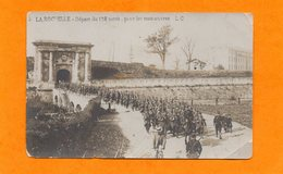 CPA - 17 - LA ROCHELLE - MILITARIA - DEPART DU 138 TERRITORIAL POUR LES MANOEUVRES - La Rochelle