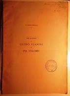 1894 NOZZE VIANINI – TOLOMEI - MORPURGO MORPURGO S. (SALOMONE) VECCHIO IDEALE: FROTTOLA E SONETTO DEL SECOLO XIV Fascico - Libri, Riviste, Fumetti