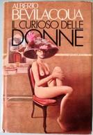 1983 Alberto Bevilacqua - Il Curioso Delle Donne - CDE - Livres, BD, Revues