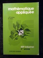 Decreton & Poret: Mathématique Appliquée 2è Année BEP Industriels/ Gamma, 1979 - Livres, BD, Revues
