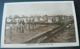 MASSAUA.......LAVORAZIONE DEL SALE..DI ALTO VALORE ....../    VERY RARE POSTALCARD  OF HIGH  VALUE.......... - Erythrée
