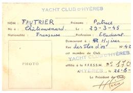 PERMIS DE CHASSE SOUS-MARINE-YATCH CLUB D'HYERES -FDRATION FRANCAISE D'ETUDES&DE SPORTS SS-MARINS1961 - Maps