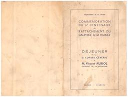 COMMEMORATION DU 6è CENTENAIRE DU RATTACHEMENT DU DAUPHINE A LA FRANCE- VINCENT AURIOL  1949 VALENCE  DROME - Programmes