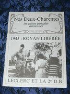 NOS DEUX CHARENTES EN CPA N° 41 /  ROYAN LIBERATION 2EME DB / SAINTES / ROCHEFORT / ROYAN / OLERON / SAUJON - Poitou-Charentes