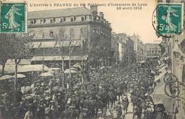 ROANNE L'ARRIVEE DU 98e REGIMENT D'INFANTERIE DE LYON GUERRE MILITAIRE 1912 42 LOIRE - Roanne