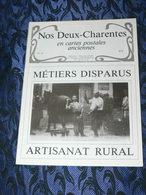 NOS DEUX CHARENTES EN CPA N° 43 /  METIERS DISPARUS   / SAINTES / ROCHEFORT / ROYAN / OLERON / SAUJON - Poitou-Charentes