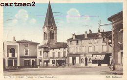 LA TALAUDIERE PLACE ETHON-VERRY 42 LOIRE - Unclassified