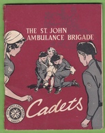 Rare Livret The Saint John Ambulance Brigade Cadets Scout ? Illustration Drawing English Book - Médecine/ Nursing