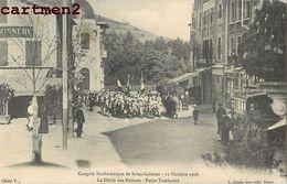 SAINT-GALMIER CONGRES EUCHARISTIQUE 1908 TAMBOURS FANAFRE PROCESSION RELIGION FETE 42 LOIRE - Unclassified