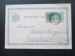Serbien 1892 Ganzsache P 33 A Mit Zusatzfrankatur Nach Constantinople Rückseitig 3 Stempel Bur. Amb. Moust. - Serbie