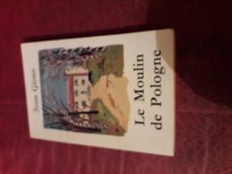 Livre De Poche Jean Giono  Le Moulin De Pologne - Auteurs Classiques
