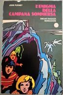 1972 John Pudney - L'enigma Della Campana Sommersa - Mondadori   I^edizione - Livres, BD, Revues