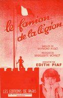 EDITH PIAF - 1937 - LE FANION DE LA LEGION - ASSO / MONNOT - EXCELLENT ETAT - - Music & Instruments