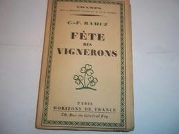 Fête Des Vignerons De G.F Ramuz - Livres, BD, Revues