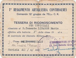 Tessera Di Riconoscimento Per Ufficiali - I Reggimento Artiglieria Controaerei - Documents