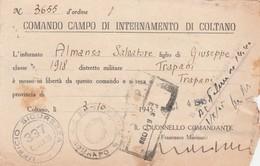 Documento Di Messa In Liberta' - Comando Campo Di Internamento Di Coltano (Toscana/Pisa) - Documentos