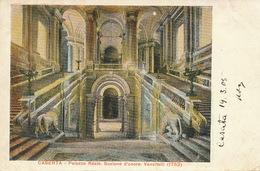 Caserta Palazzo Reale Scalone D' Onore Vanvitelli  Edit Petrillo 1905 Used To Claas German Consulate Napoli - Caserta