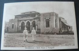 MASSAUA : R. R.  POSTE E TELEGRAFI .............RARISSIMA CARTOLINA - Erythrée