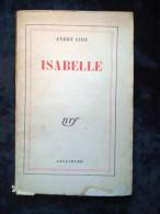 André Gide: Isabelle/ Gallimard-Nrf, 1933 - Auteurs Classiques