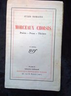 Jules Romains: Morceaux Choisis: Morceaux Choisis: Poésie-Prose-Théâtre/ Gallimard-NRF, 1931 - Auteurs Classiques