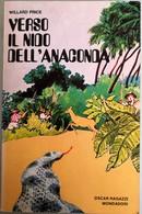 1972 Willard Price - Verso Il Nido Dell'anaconda - Mondadori   I^edizione - Livres, BD, Revues