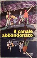 1972 William Mayne - Il Canale Abbandonato - Mondadori   I^edizione - Livres, BD, Revues