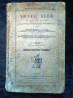 Vaillant: Nouveau Guide Des Aspirants Au Certificat D'aptitude Pédagogique/ 1893 - Auteurs Classiques