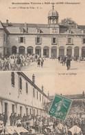 1911 - MANIFESTATIONS VITICOLES A BAR SUR AUBE - LE 109° A L'HOTEL DE VILLE ET AU COLLEGE - SUPERBE CARTE MULTIVUES TRES - Manifestations