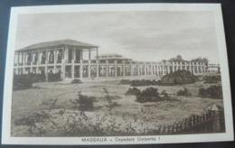 """RARE POSTALCARD OF HOSPITAL """" UMBERTO 1 ° """" , OF MASSAUA  /  RARA CARTOLINA DELL'OSPEDALE DI MASSAUA - Erythrée"""