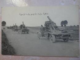 CPA GUERRE Camions Militaires Guerre 14 Titre En Arabe Canon Automoteur ''automobile'' Français - ALGERIE - Algérie