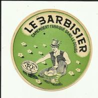 """25 - Doubs - Gravel - Lantenne - étiquette De Fromage -  """" Le Barbisier """"  - Neuve  -Réf. 33. - Publicités"""
