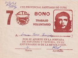 Cuba  Trabajo Voluntario Bond Che Guevara - Cuba