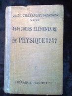 M. Chassagny: Cours élémentaire De Physique/ Librairie Hachette, 1920 - Livres, BD, Revues