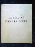 La Maison Dans La Forêt/ 7 Fiches Illustrées - Livres, BD, Revues