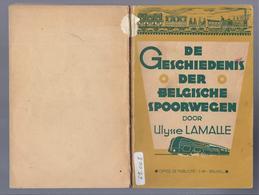 1943 DE GESCHIEDENIS DER BELGISCHE SPOORWEGEN Door Ulysse LAMALLE - Histoire