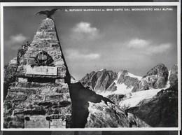 MONUMENTO AGLI ALPINI - VISTA SUL RIFUGIO MARINELLI VAL MALENCO - EDIZ. DONADELLI - NUOVA - Monuments