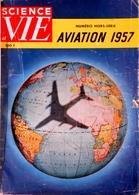 """Numéro Hors Série Science Et Vie """"Aviation 1957 - Aviation"""