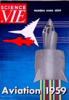 """Numéro Hors Série Science Et Vie """"Aviation 1959 - Aviation"""