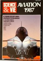 """Numéro Hors Série Science Et Vie """"Aviation 1987"""" - Aviation"""