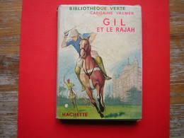 BIBLIOTHEQUE VERTE HACHETTE 1957 N° 288 CAPITAINE VALMER  GIL ET LE RAJAH - Livres, BD, Revues