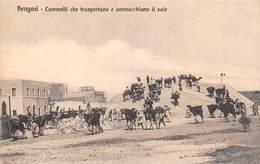 """09059 """"LIBIA- BENGASI - CAMMELLI CHE TRASPORTANO E AMMUCCHIANO IL SALE"""" CART NON SPED - Libye"""