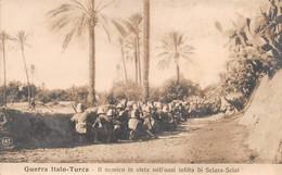 """09060 """"LIBIA - GUERRA ITALO-TURCA - IL NEMICO IN VISTA DELL'OASI INFIDA DI SCIARA.SCIAT - 1911"""" CART NON SPED - Libye"""