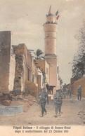 """09063 """"LIBIA-GUERRA ITALO-TURCA-TRIPOLI ITALIANA-IL VILLAGGIO DI SCIARA-SCIAL DOPO IL COMBATTIMENTO -1911"""" CART NON SPED - Libye"""