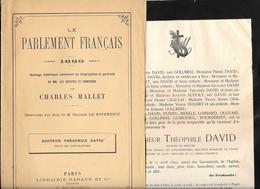Biographie,Avis De Décès Du Dr THEOPHILE DAVID Député Des Alpes Mmes (PUGET THENIERS) Fondat.ECOLE DENTAIRE 1889-1892 - Documents Historiques
