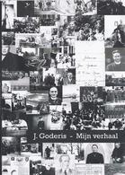 2011 J. GODERIS MIJN VERHAAL ZEEBRUGGE OORLOG VISSERIJ THE BELGIAN COLLEGE BUXTON  .... GETEKEND EXEMPLAAR à RIK COTURE - History