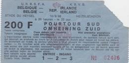 TICKET-VOETBAL-FOOTBALL-BELGIQUE-IRLANDE-STADE DU HEYSEL-10.09.1986-POURTOUR SUD-BON ETAT-VOYEZ LES 2 SCANS-TOP! - Tickets D'entrée
