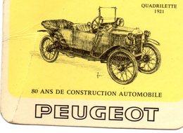 Calendier 1971 - Peugeot- Quadillette 1921 - 9 Cm X 6,50 Cm . - Petit Format : 1991-00