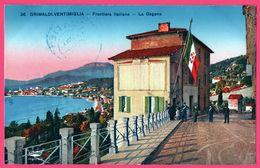 Grimaldi Ventimiglia - La Dogana - Douaniers - Oblit. FRONTIERA ITALIANA Pont St Louis - Frontière - Edit. MUNIER - Douane
